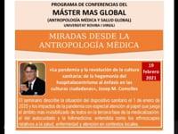 Josep M. Comelles «La pandemia y la revolución de la cultura sanitaria»
