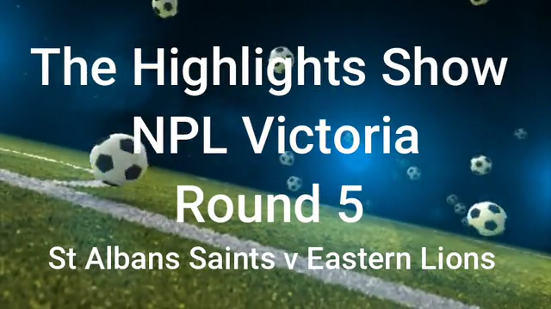 NPL Vic rd 5 St Albans Saints v Eastern Lions highlights