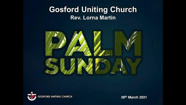 28th March 2021 - Rev Lorna Martin - Palm Sunday