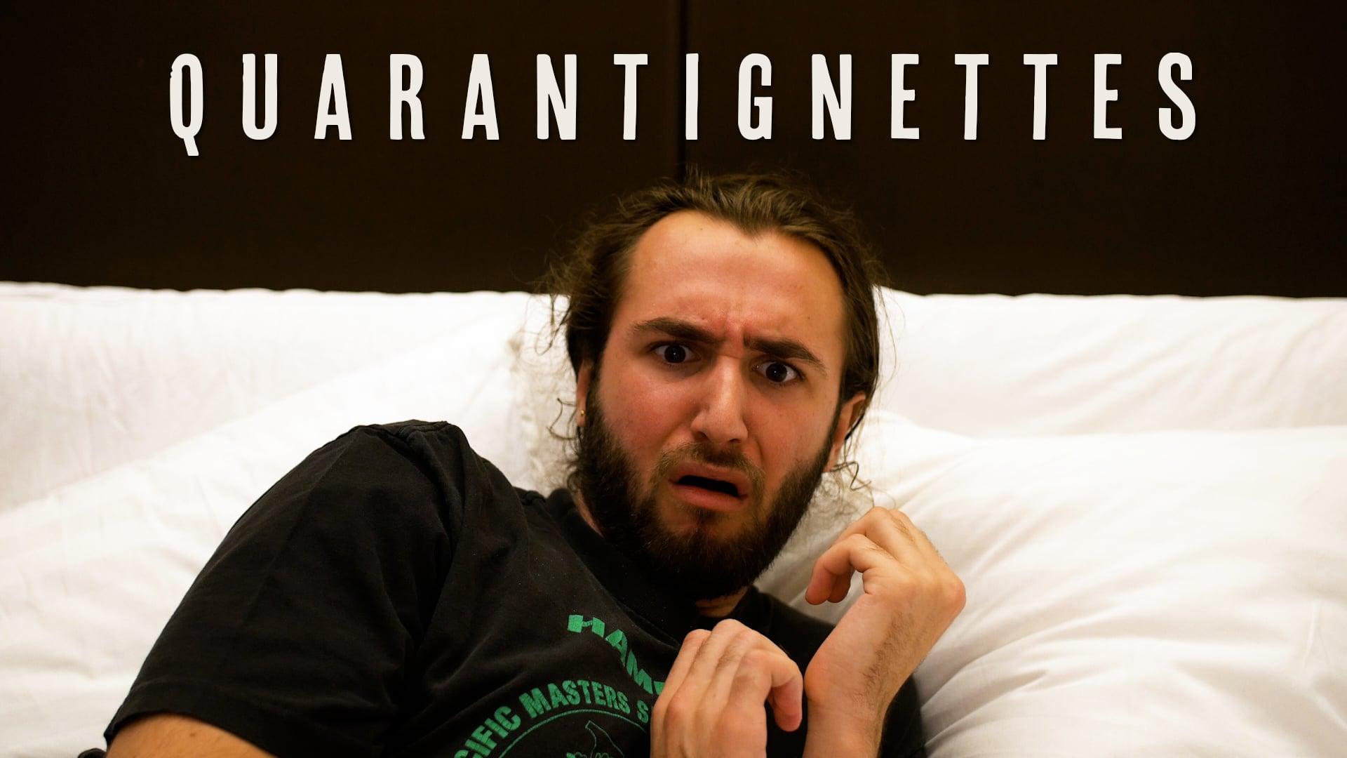 Quarantignettes