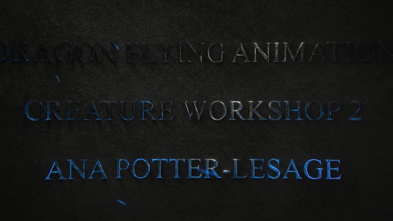 Ana Potter-Lesage - Ianimate Creature Workshop 2 Showreel 2020