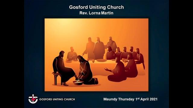 1st April 2021 - Rev Lorna Martin - Maundy Thursday
