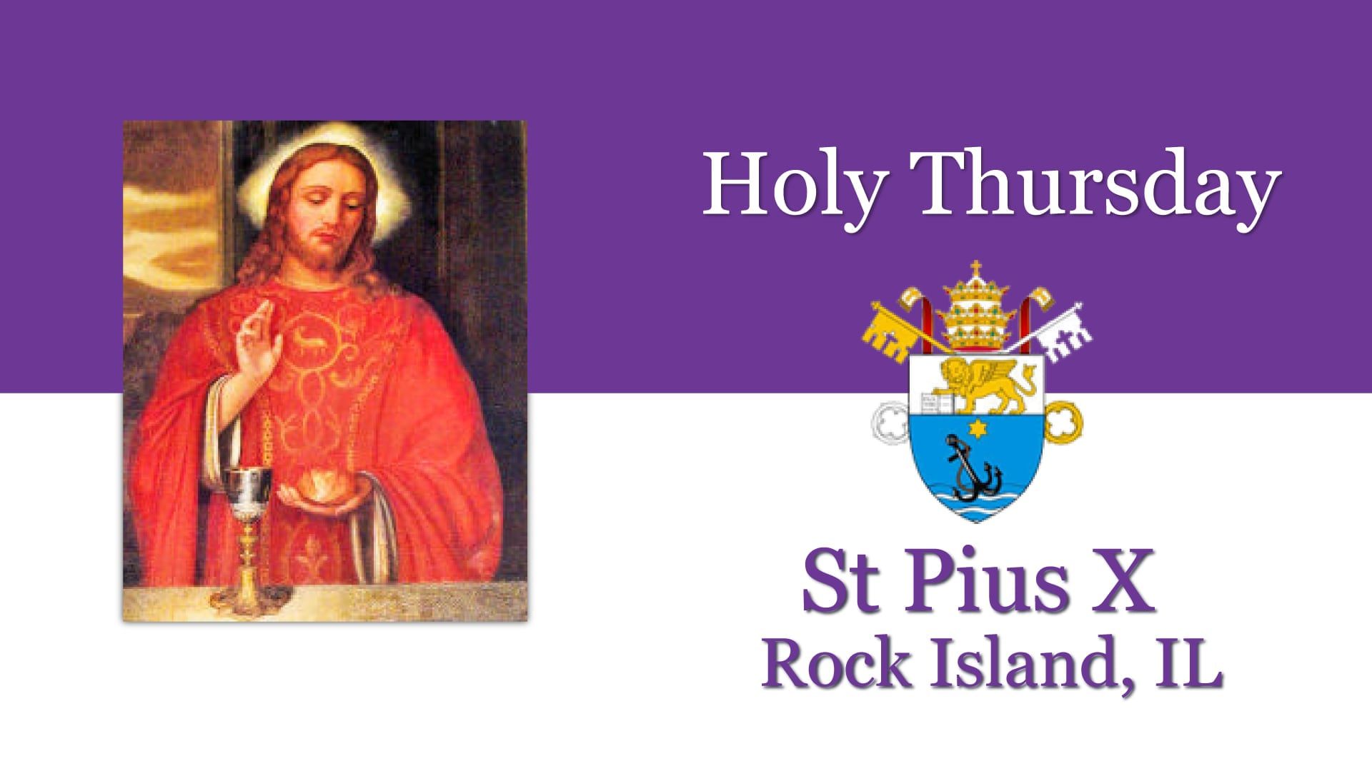Holy Thursday, April 1st, St Pius X, Rock Island