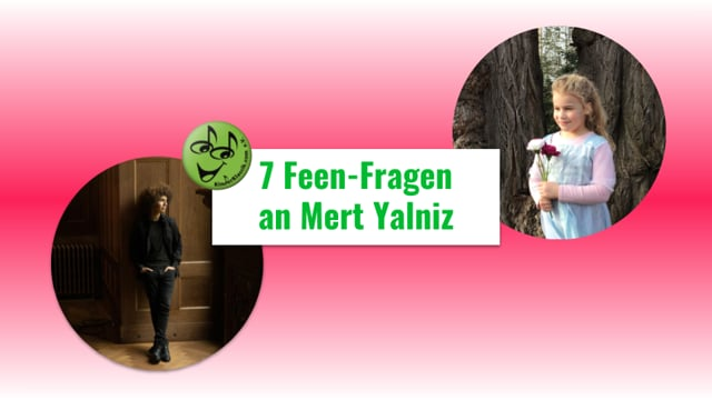 7 Feen-Fragen an Mert Yalniz