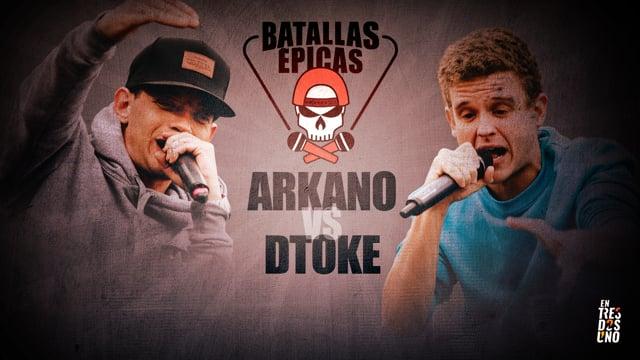 Batallas Épicas - Arkano vs Dtoke