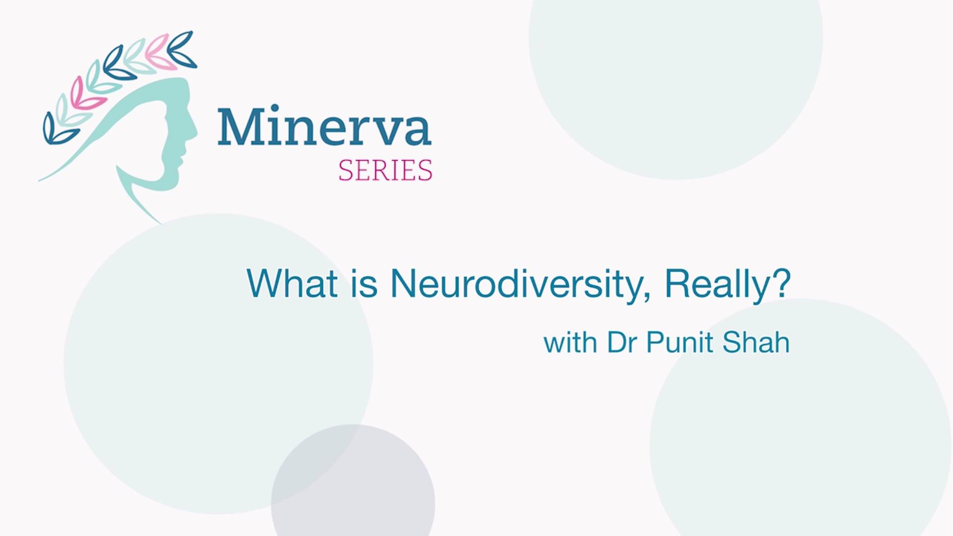 Minerva - What is Neurodiversity, Really?