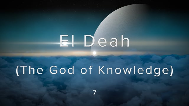 W2-7.Dave Wise - El Deah (The God of Knowledge).mov