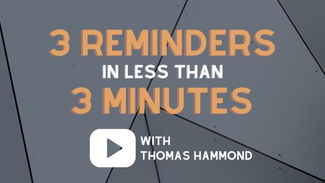 3 Reminders in 3 Minutes | April 2021