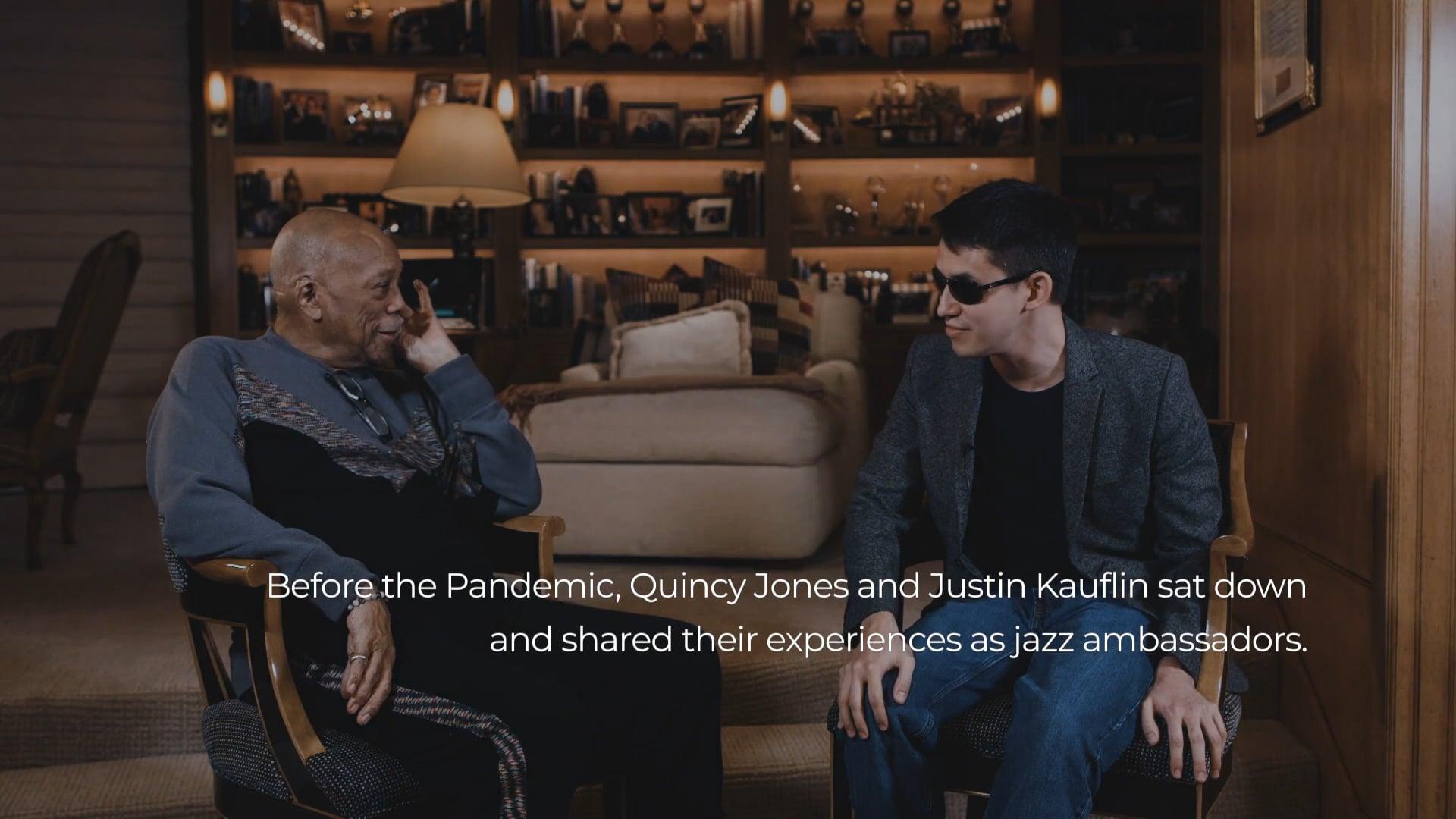 Jazz Ambassadors: Quincy Jones and Justin Kauflin