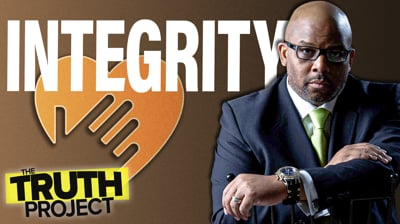 The Truth Project: Integrity Discussion