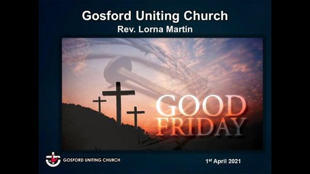 2nd April 2021 - Rev Lorna Martin / Rev Allan Kilpatrick - Good Friday