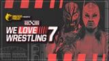 wXw We Love Wrestling 7
