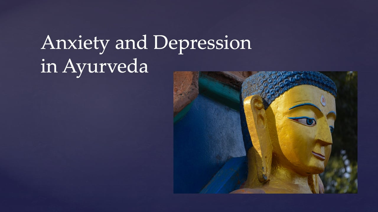 Anxiety and Depression in Ayurveda