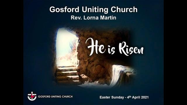 4th April 2021 - Rev Lorna Martin - Easter Sunday