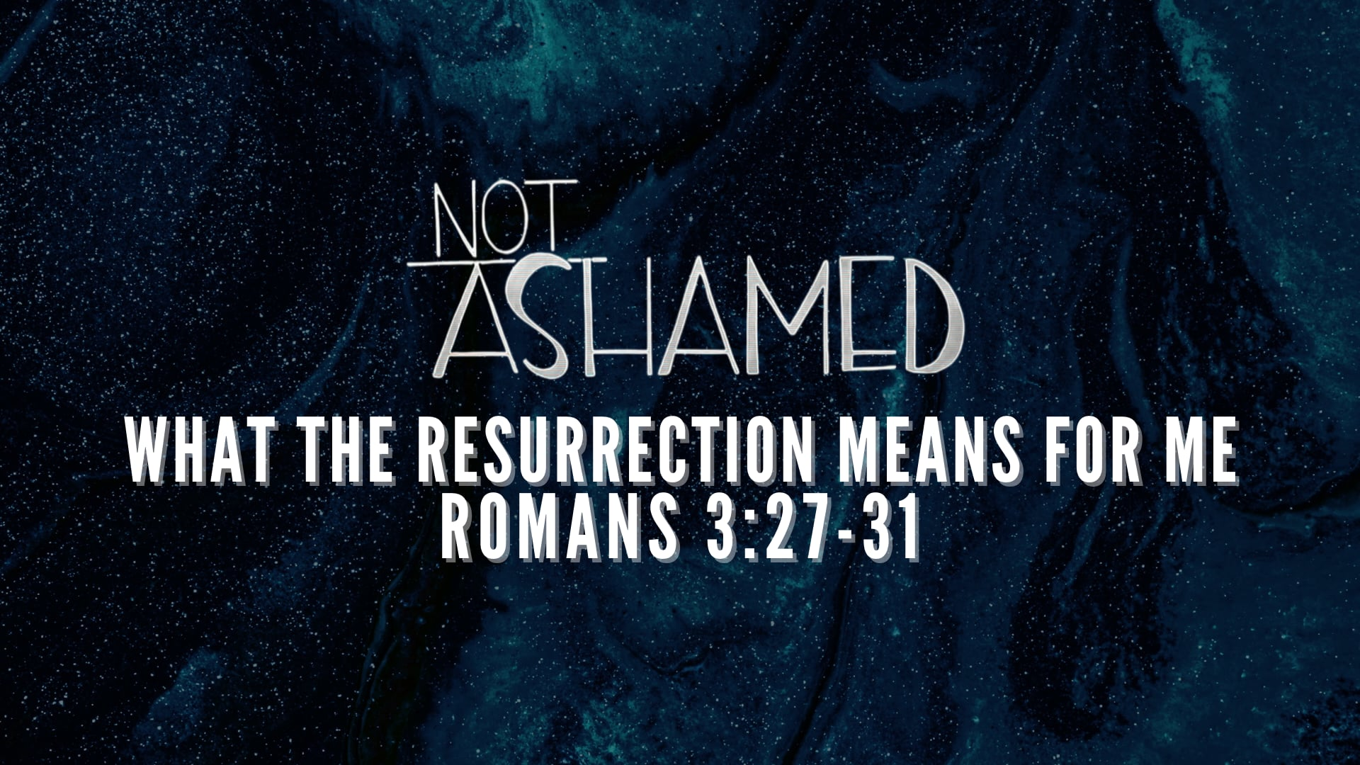 What the Resurrection means for me - April 4, 2021