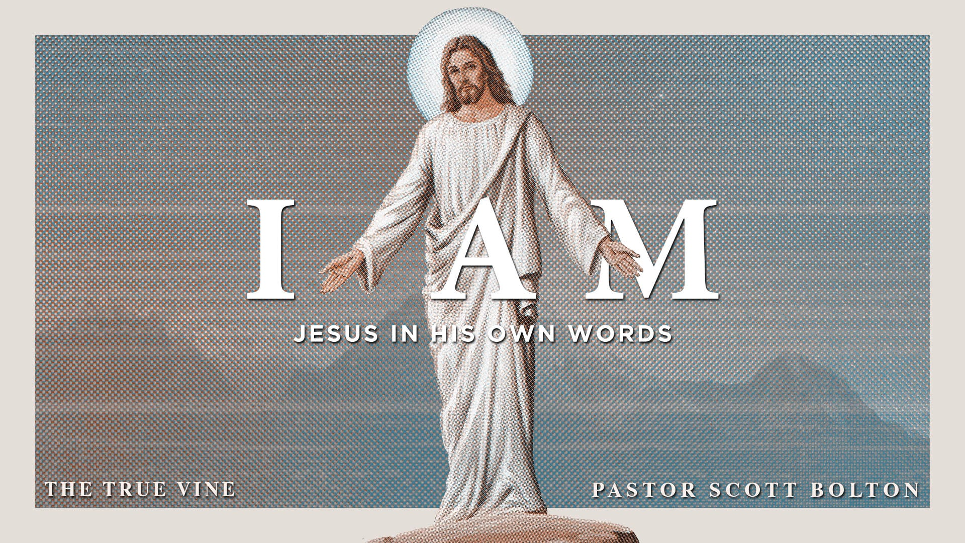 I Am | Jesus in His Own Words