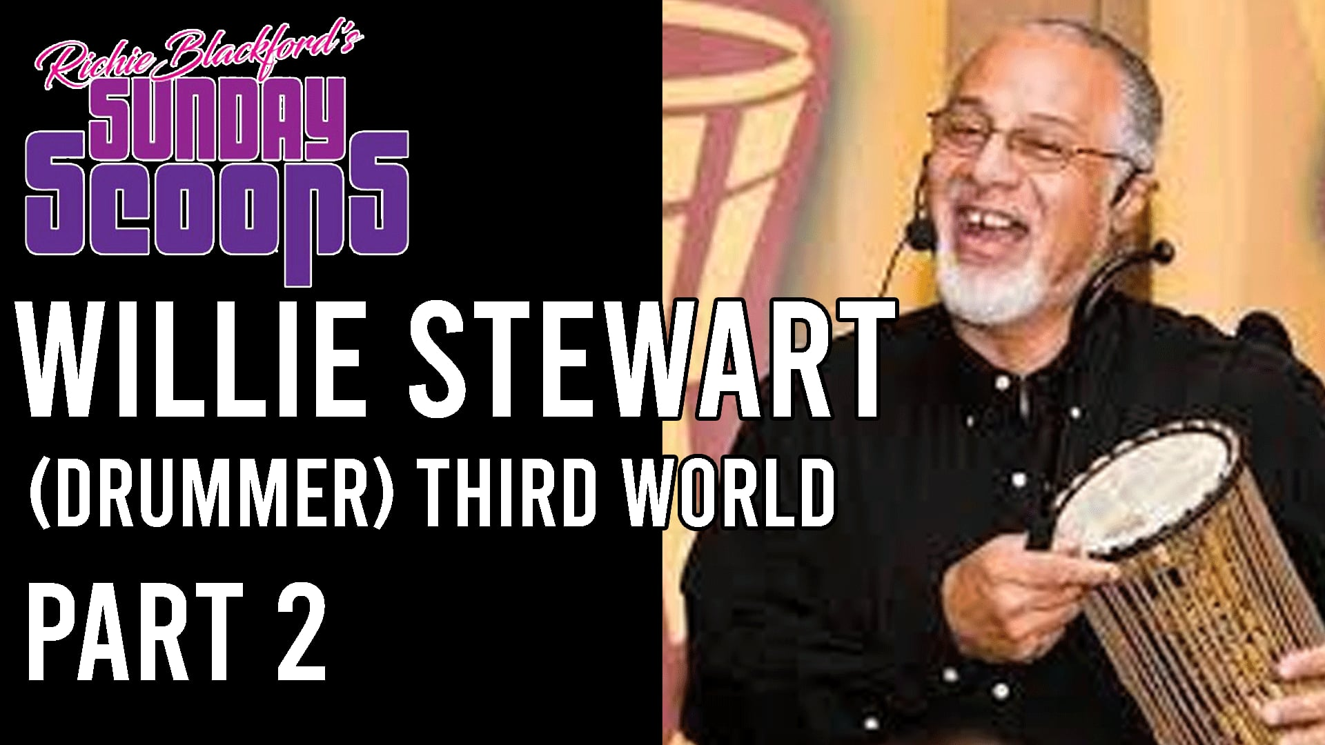 - 02 Sunday Scoops-Willie Stewart  Third World-