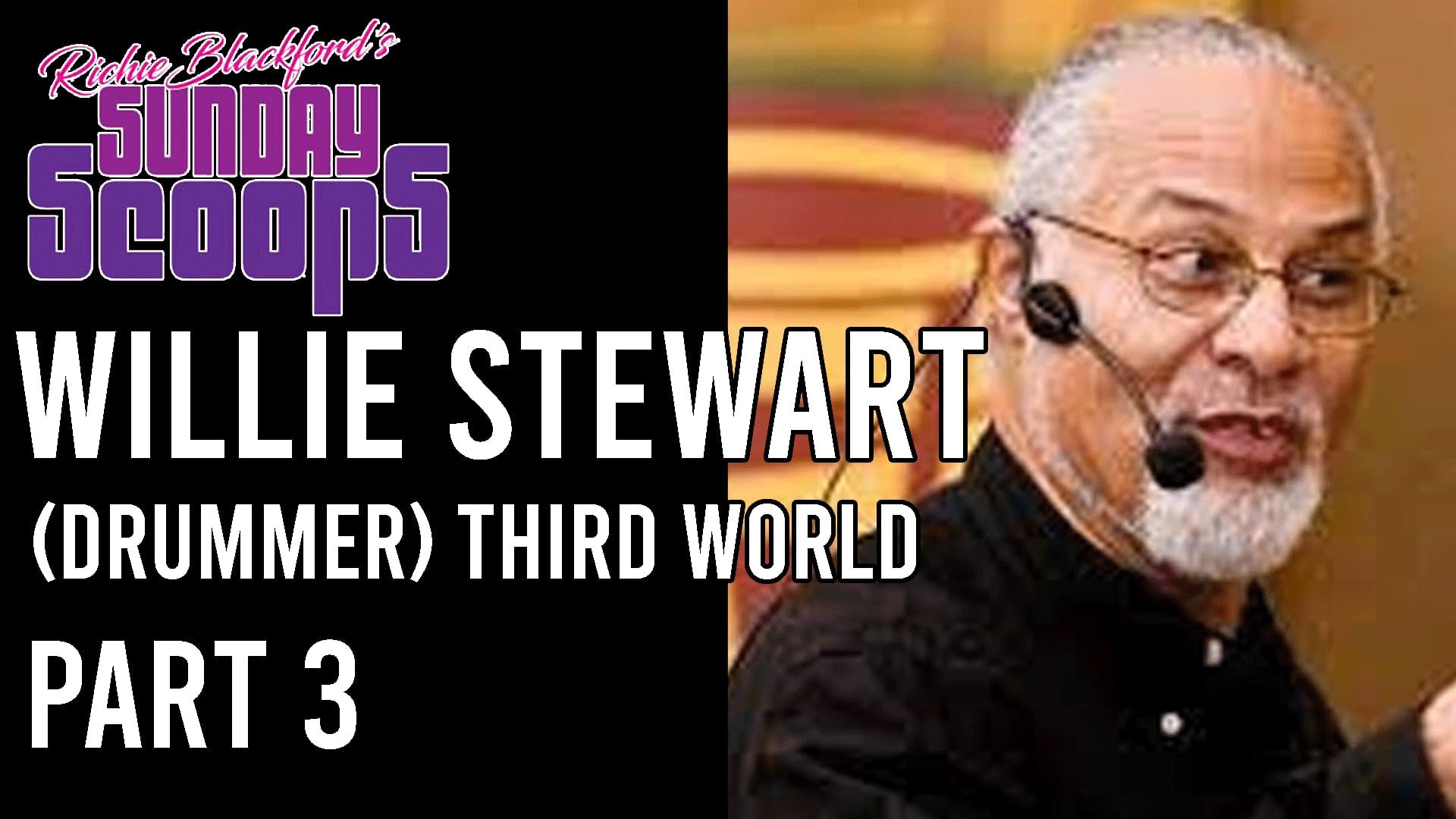 - 03 Sunday Scoops-Willie Stewart  Third World-
