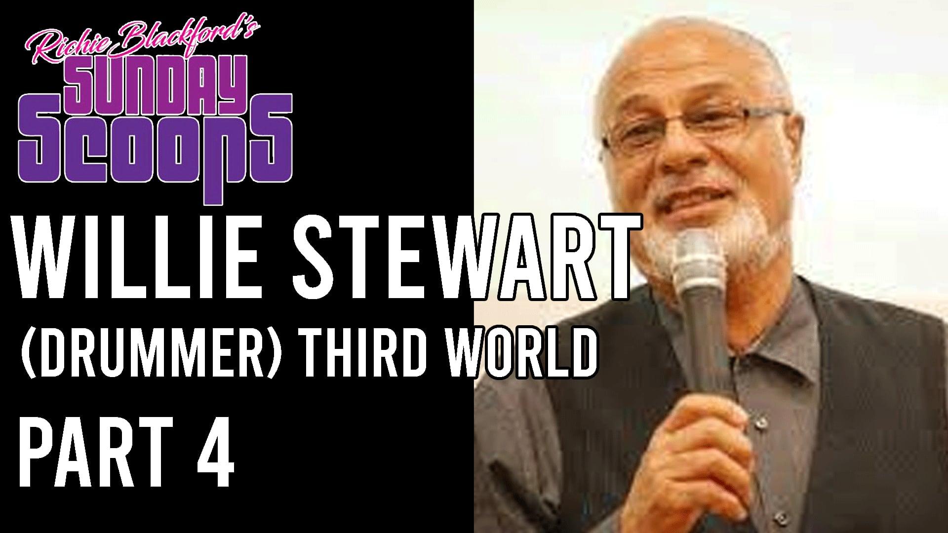 - 04 Sunday Scoops-Willie Stewart  Third World -