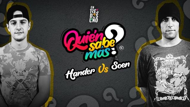 HANDER vs SOEN | Quién sabe más?