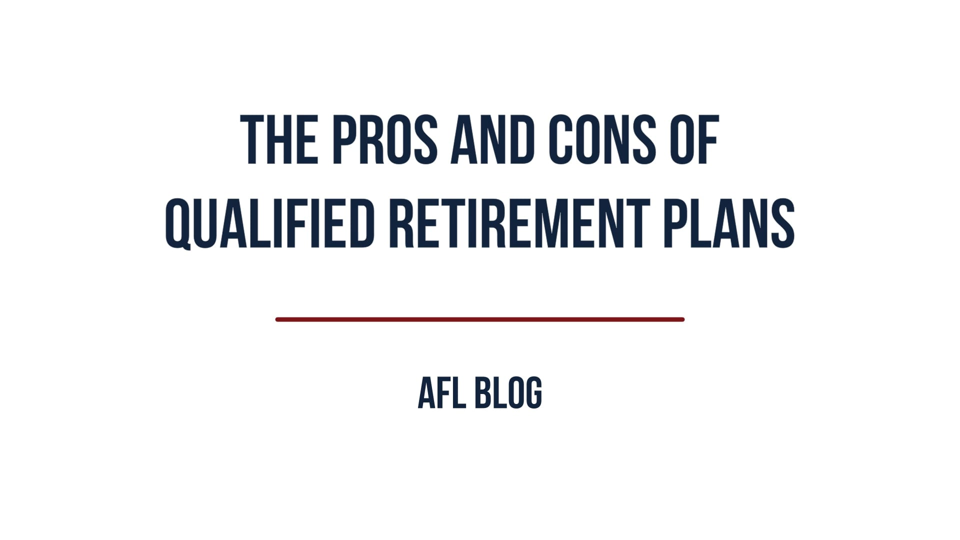 The Pros and Cons of Qualified Retirement Plans   Blog