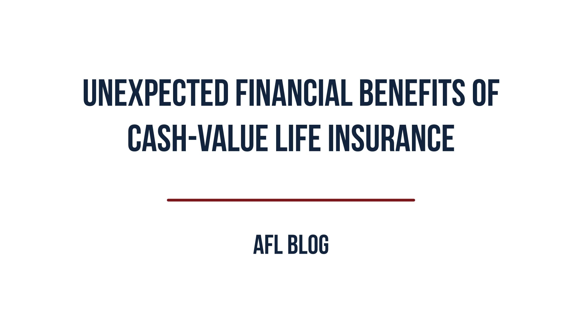 Unexpected Financial Benefits of Cash-Value Life Insurance   Blog