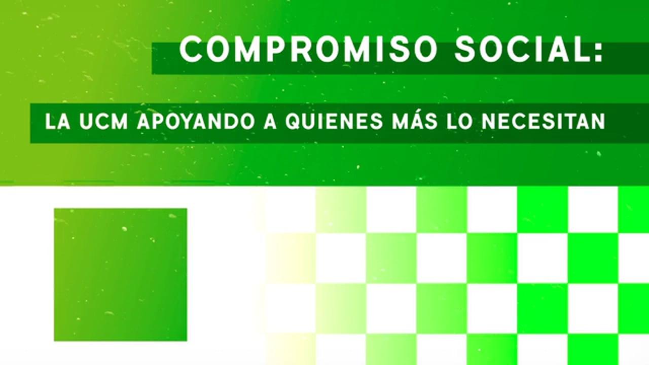 Compromiso social: la UCM apoyando a quienes más lo necesitan