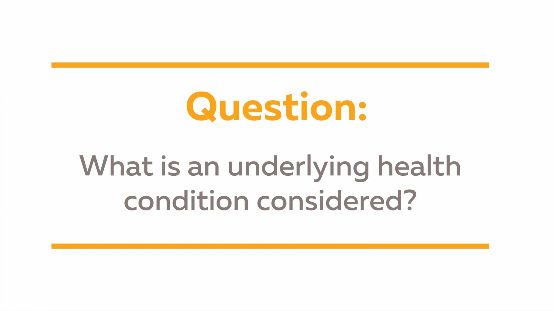 Vaccine Q&A: What is an underlying health condition considered?