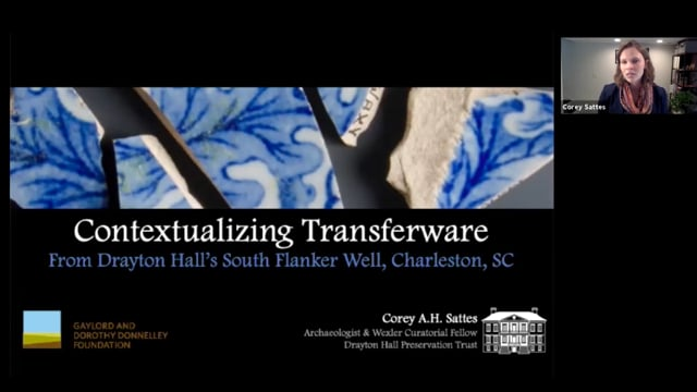 Contextualizing Transferware from Drayton Hall's South Flanker Well, Charleston, SC.