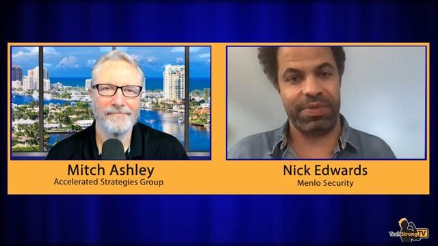 Nick Edwards - Web Isolation Security - TechStrongTV