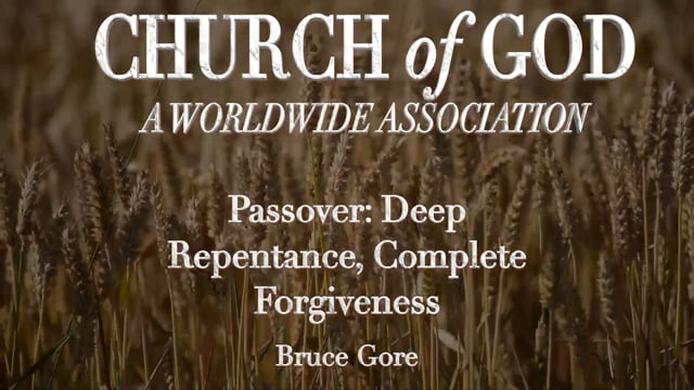 Passover: Deep Repentance Total Forgiveness