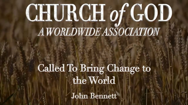 Called To Bring Change to the World