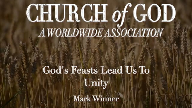 God's Feasts Lead Us To Unity