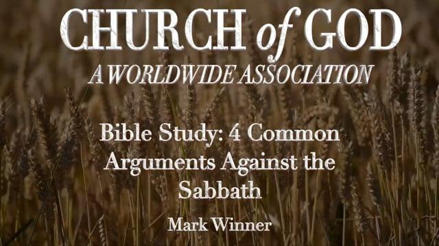 Bible Study - 4 Common Arguments Against the Sabbath