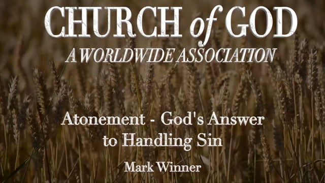 Atonement: God's Answer to Handling Sin