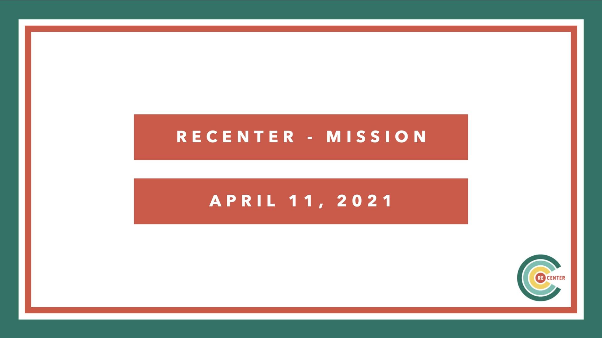 RECENTER - Mission