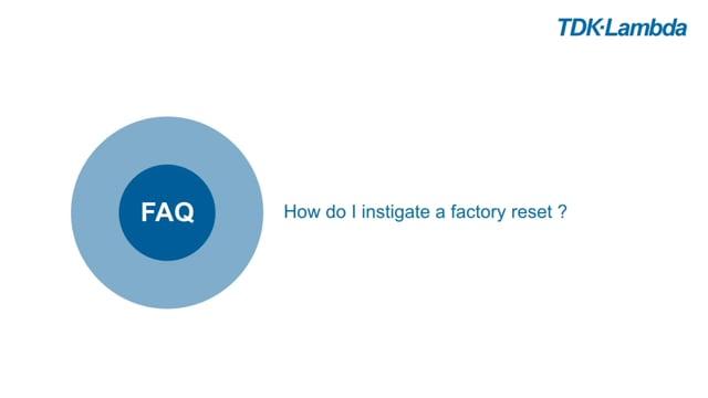 TDK-Lambda Z+ FAQs (factory reset)