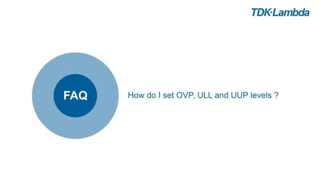 TDK-Lambda Z+ FAQs (OVP, ULL and UUP levels)