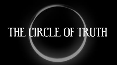 Day 1 - The Circle Of Truth