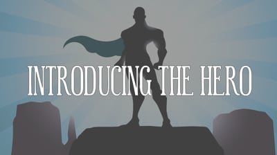 Day 2  - Introducing The Hero