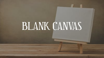 Day 6 - Blank Canvas
