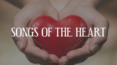 Day 7 - Songs Of The Heart