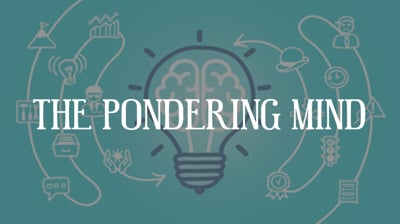 Day 11 - The Pondering Mind