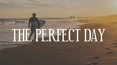 Day 19 - The Perfect Day