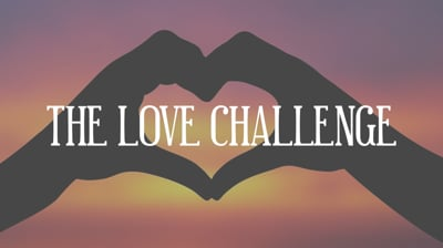 Day 27 - The Love Challenge