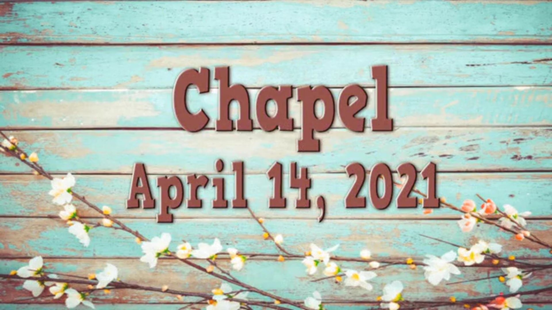 2021_04_14 Chapel Shannon