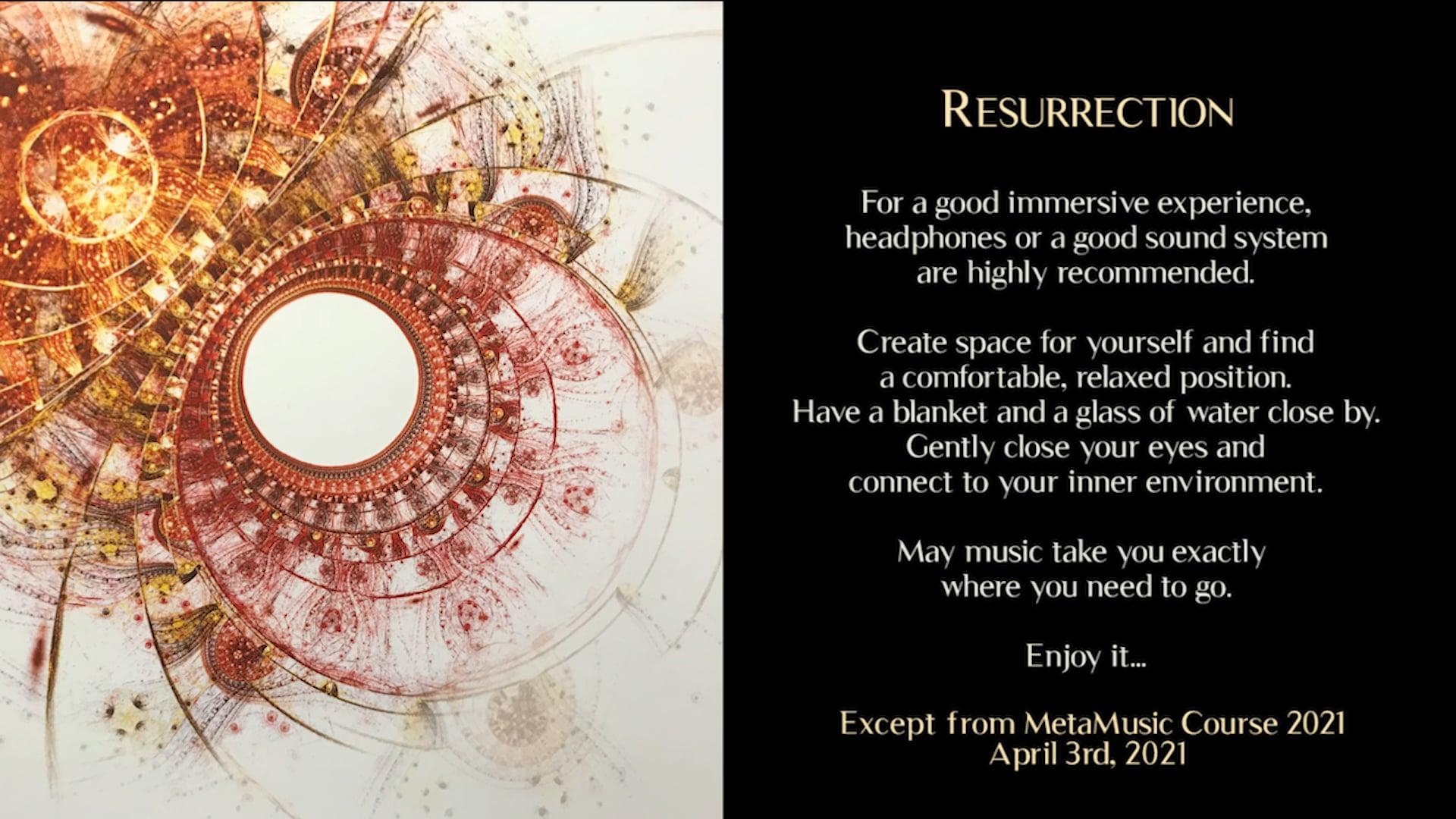 Resurrection ~ MetaMusic Journeys