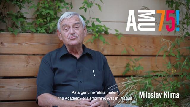 Profesor Miloslav Klíma působí na DAMU téměř třicet let. Kromě své pedagogické činnosti tam byl v 90. letech také děkanem a později prorektorem pro studijní záležitosti AMU. Co přeje AMU k jejímu výročí?