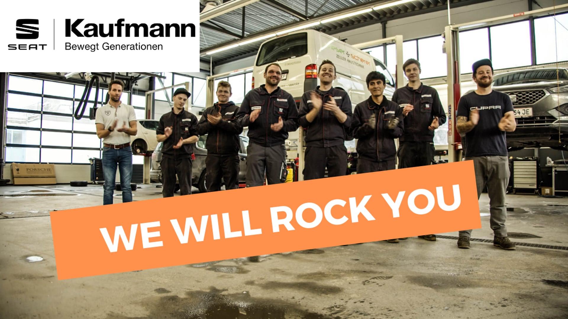 Seat Kaufmann - We will Rock You