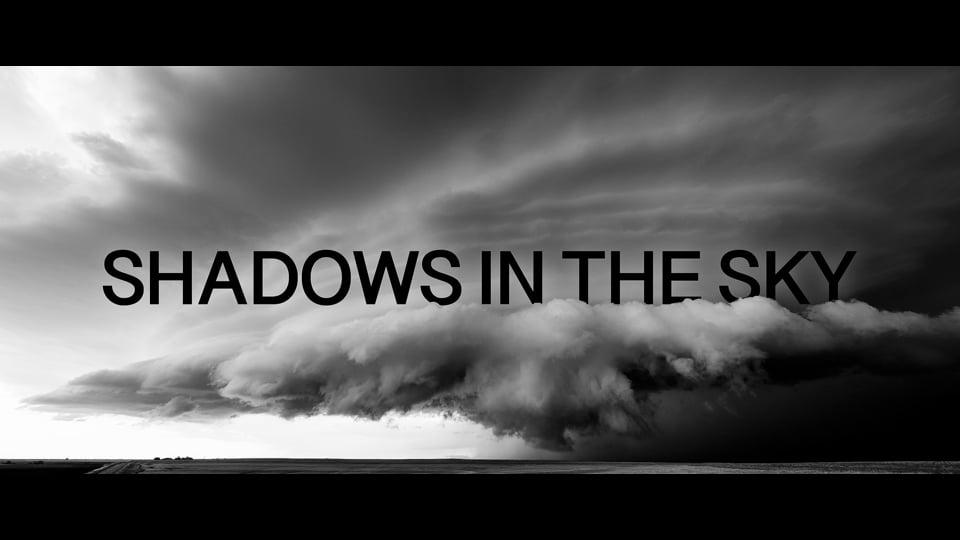 Shadows In The Sky (8K, 4K)